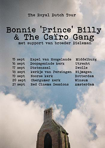 Bonnie 'Prince' Billy, The Royal Dutch Tour